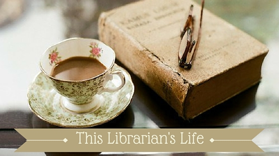 This Librarian's Life
